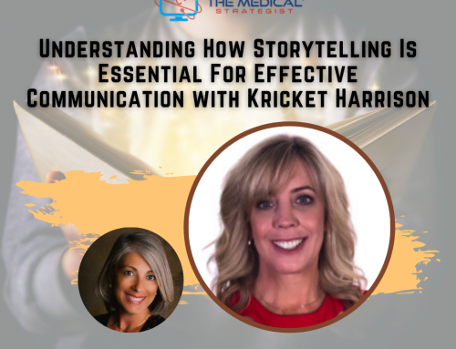 Understanding How Storytelling Is Essential For Effective Communication with Kricket Harrison